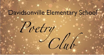 Poetry Club » Davidsonville Elementary School PTO